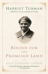 Bound for the Promised Land: Harriet Tubman: Portrait of an American Hero - eBook