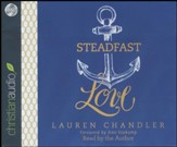 Steadfast Love: The Response of God to the Cries of Our Heart - unabridged audio book on CD