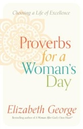 Proverbs for a Woman's Day: Caring for Your Husband, Home, and Family God's Way - eBook