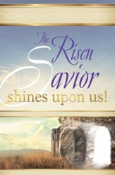 The Risen Savior Shines Upon Us, Easter Sunrise  Bulletin (Pkg of 50)