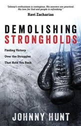 Demolishing Strongholds: Finding Victory Over the Struggles That Hold You Back - eBook