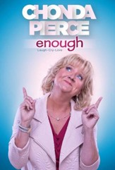 Chonda Pierce: Enough [Streaming Video Rental]