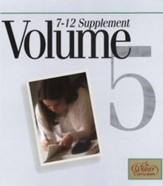 Weaver Curriculum Supplement Volume 5, Grades 7-12