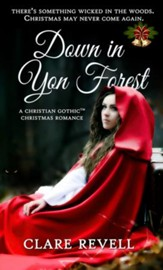 Down in Yon Forest: A Christian Gothic Christmas Romance - eBook