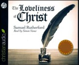 Loveliness of Christ - unabridged audio book on CD