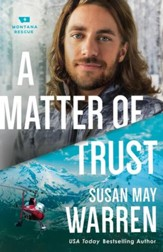 A Matter of Trust (Montana Rescue Book #3) - eBook