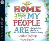 Home Is Where My People Are: The Roads that Lead Us to Where We Belong - unabridged audio book on CD