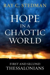 Hope in a Chaotic World: First and Second Thessalonians - eBook