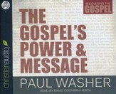 The Gospel's Power and Message - unabridged audio book on CD