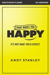What Makes You Happy Participant's Guide: It's Not What You'd Expect - eBook