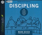 Discipling: How to Help Others Follow Jesus (9Marks) - unabridged audio book on CD