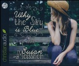 Why the Sky Is Blue - unabridged audio book on CD