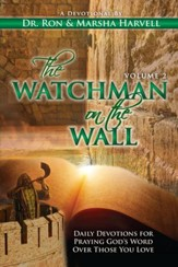 The Watchman on the Wall, Volume 2: Daily Devotions For Praying God's Word Over Those You Love - eBook