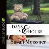 Days & Hours - unabridged audio book on CD