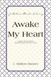 Awake My Heart: Daily Devotional Meditations for the Year - eBook