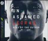 Unashamed - unabridged audio book on CD