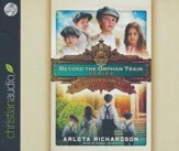 Beyond the Orphan Train Series: Four Books in One - unabridged audio book on CD