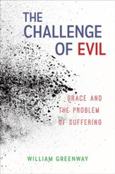 The Challenge of Evil: Grace and the Problem of Suffering - eBook