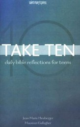 Take Ten; Daily Bible Reflections for Teens