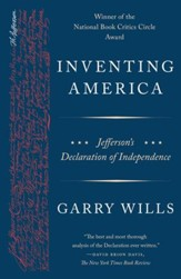 Inventing America: Jefferson's Declaration of Independence - eBook