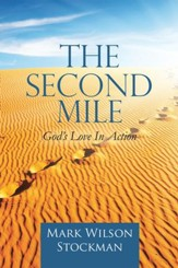 The Second Mile: God'S Love in Action - eBook