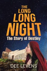 The Long Long Night: The Story of Destiny - eBook