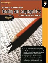 Higher Scores on Reading & Language Arts Standardized Tests Grade 7 (2012 Edition)