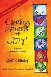 Creating Moments of Joy along the Alzheimer's Journey: A Guide for Families and Caregivers, Fifth Edition, Revised and Expanded - eBook