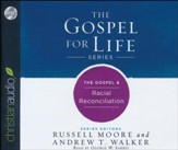 The Gospel & Racial Reconciliation - unabridged audio book on CD