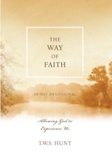 The Way of Faith: Allowing God to Experience Us - eBook