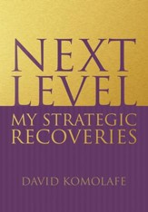 Next Level: My Strategic Recoveries - eBook