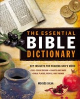 The Essential Bible Dictionary: Key Insights for Reading God's Word - eBook