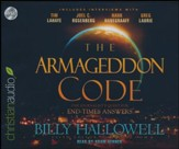 The Armageddon Code: One Journalist's Quest for End-Times Answers - unabridged audio book on CD
