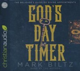 God's Day Timer: The Believer's Guide to Divine Appointments - unabridged audio book on CD