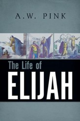 The Life of Elijah [Banner of Truth, 1981]
