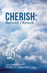 Cherish: Behold, I Knock - eBook