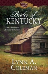 Brides of Kentucky: 3-in-1 Historical Romance Collection - eBook
