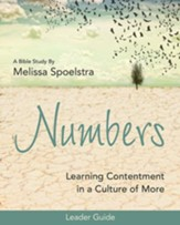Numbers - Women's Bible Study Leader Guide: Learning Contentment in a Culture of More - eBook