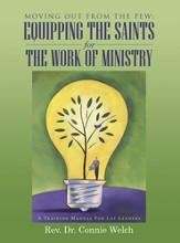 Moving out from the Pew: Equipping the Saints for the Work of Ministry: A Training Manual for Lay Leaders - eBook