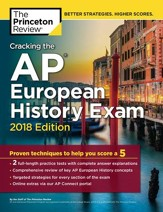 Cracking the AP European History  Exam, 2018 Edition - eBook
