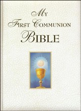 My First Communion Bible: White Edition - Imperfectly Imprinted Bibles