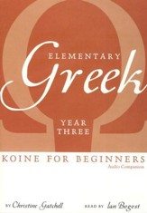 Elementary Greek: Koine for Beginners, Year 3 Audio Companion DVD