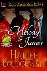 A Melody for James: Part 1 of the Song of Suspense Series - Large Print edition