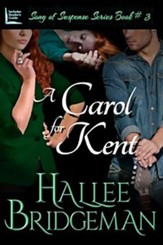 A Carol for Kent: Part 3 of the Song of Suspense Series - Large Print Edition
