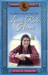 Andrea Carter and the Long Ride Home, Anniversary Edition: A Novel - eBook
