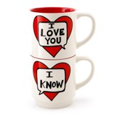 I Love You. I Know Mug Set