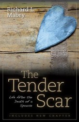 The Tender Scar, Second Edition: Life After the Death of a Spouse - eBook