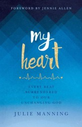 My Heart: Living Moment to Moment - eBook