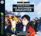 Corrie Ten Boom: The Watchmaker's Daughter - unabridged audio book on CD