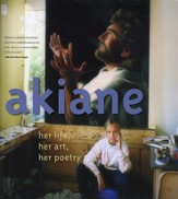 Akiane: Her Life, Her Art, Her Poetry  - Slightly Imperfect